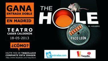 Taquilla.com y Entradas.com te invitan a ver The Hole en el Teatro Calderón de Madrid