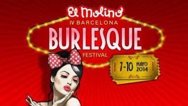IV Barcelona Burlesque Festival 2014 en El Molino