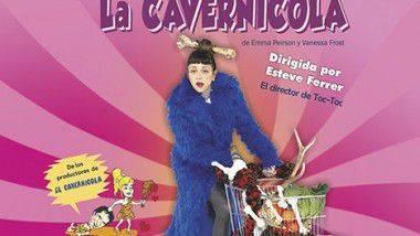 No te pierdas a 'La cavernícola' en Pequeño Teatro Gran Vía de Madrid