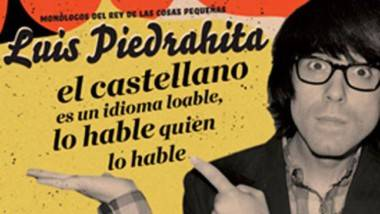 Monólogos de Luis Piedrahita en Madrid y Barcelona