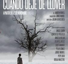 'Cuando deje de llover', en las Naves del Español de Matadero Madrid