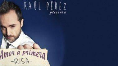 Raúl Pérez nos habla de su 'Amor a primera risa' en Madrid, Barcelona y Valencia