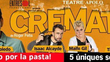 'Cremats' en Teatre Apolo de Barcelona desde el 28 de enero hasta el 22 de febrero