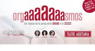 'Orgasmos, la comedia' en Aquitània Teatre de Barcelona hasta el 29 de marzo