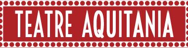 Aquitània Teatre: agenda de enero y febrero