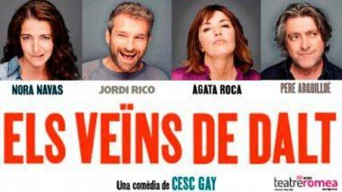 'Els veïns de Dalt' en Teatre Romea de Barcelona a partir del 19 de marzo