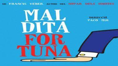 'Maldita Fortuna', en Teatre Apolo de Barcelona hasta el 6 de abril