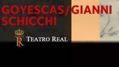 'Goyescas' y 'Gianni Schicchi' en Teatro Real de Madrid a partir del 30 de junio