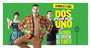 'Dos peor que uno' se instala en Teatros del Canal en marzo y abril