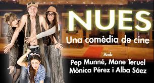 'Nues': Triángulos amorosos en Teatre Borràs de Barcelona