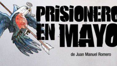 'Prisionero en mayo', estreno en abril en Teatro Lara