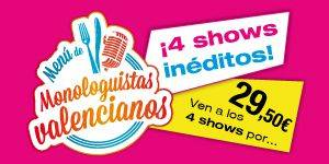Cena y ríe con los cuatro mejores monologuistas valencianos