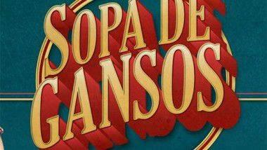 Sopa de Gansos, de la pequeña pantalla al Teatro Rialto