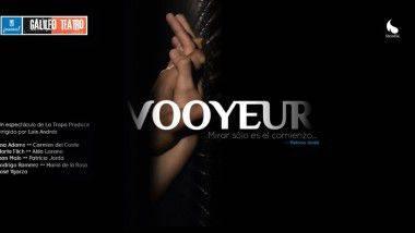 'Vooyeur', una experiencia erótica en Teatro Galileo de Madrid