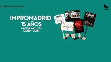 Impromadrid celebra su aniversario con '15 años improvisando'