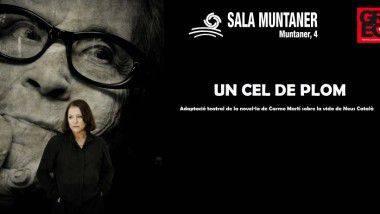 Teatro en Barcelona: 'Un cel de plom', en GREC 2015