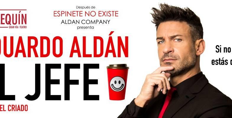Eduardo Aldán vuelve a los escenarios con 'El Jefe'