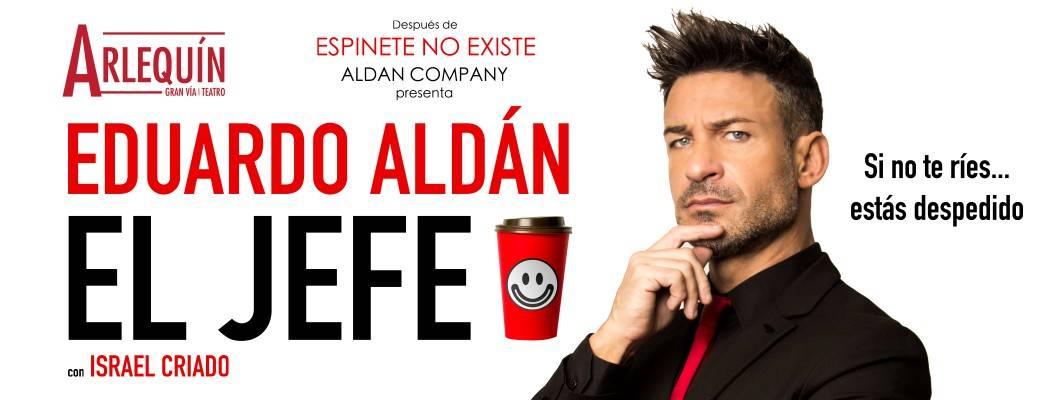 Eduardo Aldán vuelve a los escenarios con El Jefe