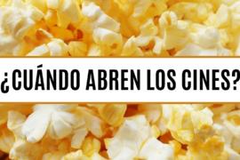 ¿Cuándo abren los cines en España?