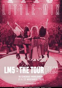 Cartel de la película Little Mix. LM5: The Tour Film