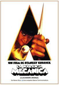 Cartel de la película La naranja mecánica