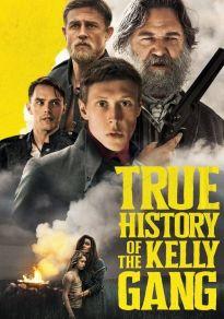 Cartel de la película La verdadera historia de la banda de Kelly