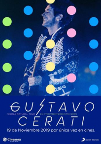 Cartel de la películaFuerza Natural Tour - Gustavo Cerati