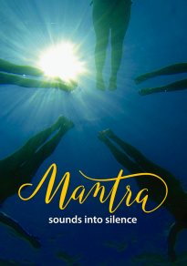 Cartel de la película Mantra. Sounds into silence + kirtan