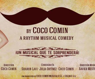 Moustache, The Rhythm Musical - Coco Comín