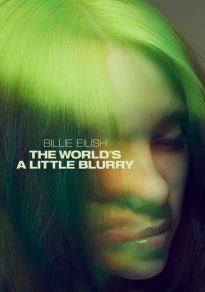 Poster del film Billie Eilish: The World's a Little Blurry