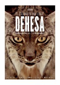 Cartel de la película Dehesa, el bosque del lince ibérico