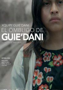 Cartel de la película El ombligo de Guie'dani