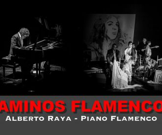 Caminos Flamencos - Alberto Raya y Alba Fajardo