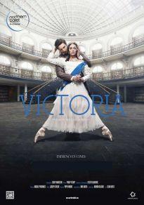 Cartel de la película Victoria - Northern Ballet