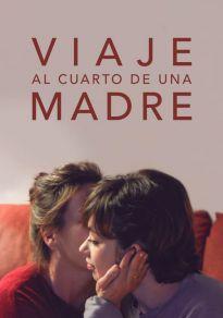 Cartel de la película Viaje al cuarto de una madre