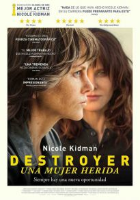 Cartel de la película Destroyer. Una mujer herida