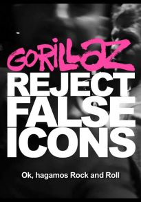 Gorillaz: Reject False Icons