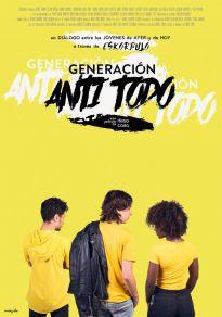 Cartel de la películaGeneración Anti Todo