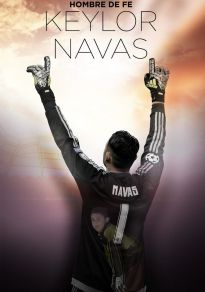 Cartel de la película Keylor Navas: Hombre de Fe