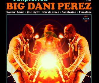 Big Dani Perez Sextet