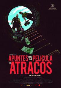 Cartel de la película Apuntes para una película de atracos