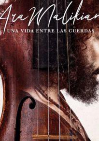 Cartel de la película Ara Malikian: Una vida entre las cuerdas (Cine)