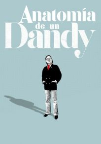 Cartel de la película Anatomía de un Dandy