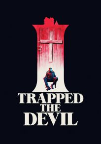 Cartel de la película I Trapped the Devil