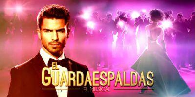 El Guardaespaldas, el Musical 1