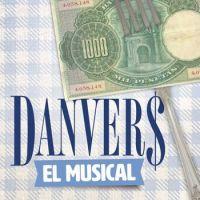 Danvers, el musical 1